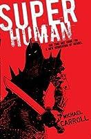 Super Human (The New Heroes/Quantum Prophecy #4)