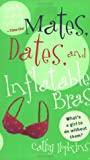Mates, Dates, and Inflatable Bras by Cathy Hopkins