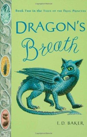Dragon's Breath by E.D. Baker