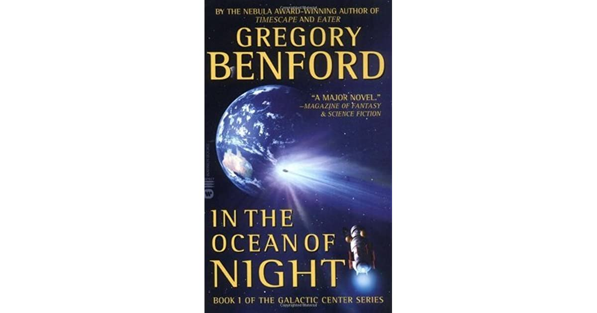 In the Ocean of Night (Galactic Center, #1) by Gregory Benford