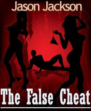 The False Cheat (Erotic Romance)
