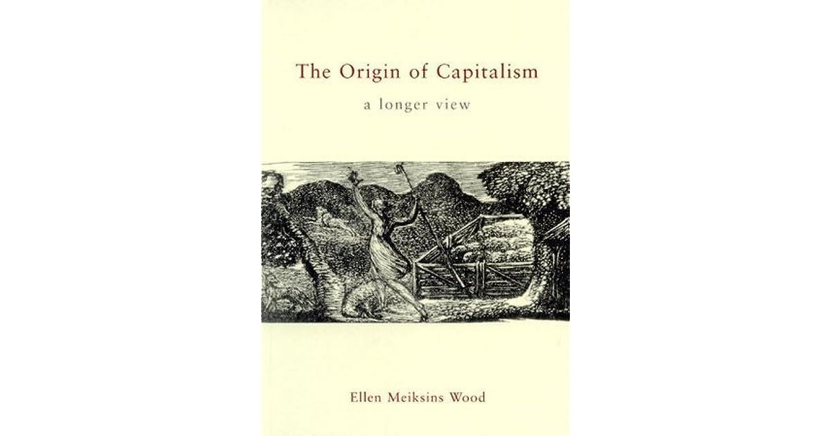 the origin of capitalism a longer view pdf