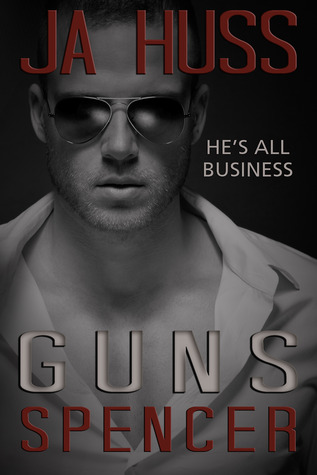 Guns: The Spencer Book (Rook and Ronin Spinoff, #4)