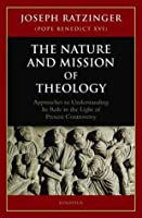 the nature and mission of theology essays to orient theology in  the nature and mission of theology