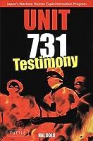 Unit 731: Testimony