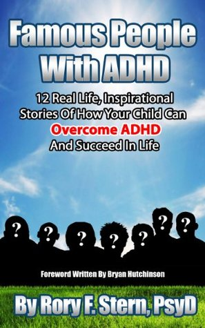 Famous People With ADHD: 12 Real Life, Inspirational Stories