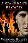 A Warrior's Blood - Blood Burden Series Bonus Story
