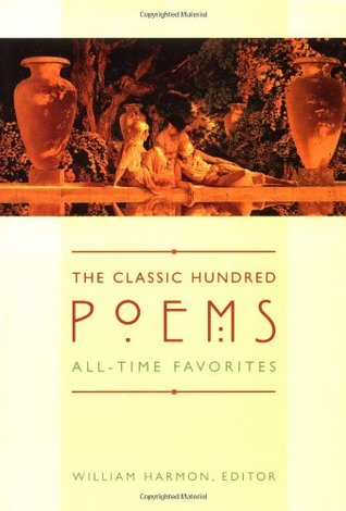 The Classic Hundred Poems by William Harmon