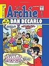 Archie: The Best of Dan DeCarlo, Vol. 1