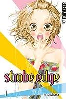Strobe Edge, Band 1 (Strobe Edge, #1)