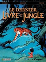 The Last Jungle Book Volume 1 Man By Stephen Desberg