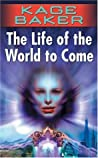 The Life of the World to Come (The Company, #5)