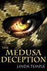 The Medusa Deception by Linda Temple