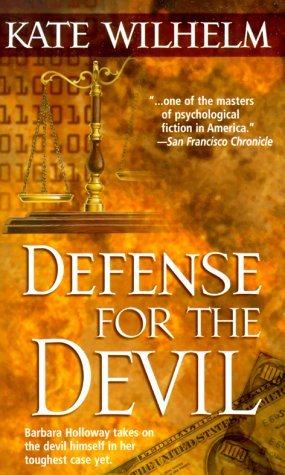 Defense for the Devil (Barbara Holloway #4 - Kate Wilhelm