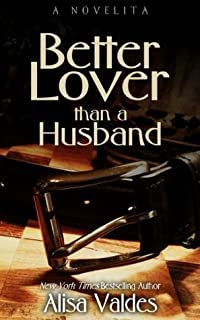 Better Lover Than a Husband (The Novelitas)