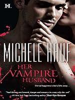 Her Vampire Husband (Wicked Games)