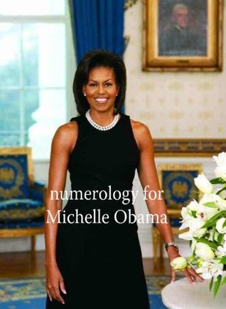 Numerology for Michelle Obama