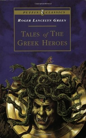 Tales of the Greek Heroes: Retold From the Ancient Authors  pdf