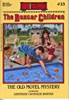 The Old Motel Mystery (The Boxcar Children, #23)