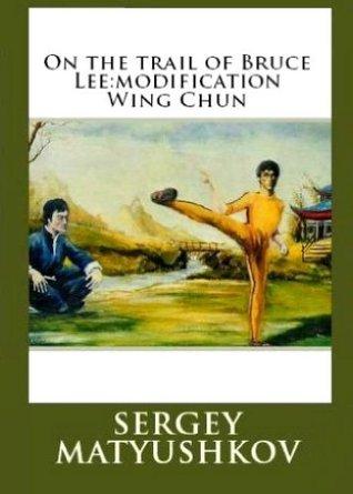 Follow Bruce Lee: Wing Chun modification