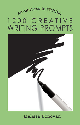 1200 Creative Writing Prompts (Adventures in Writing)