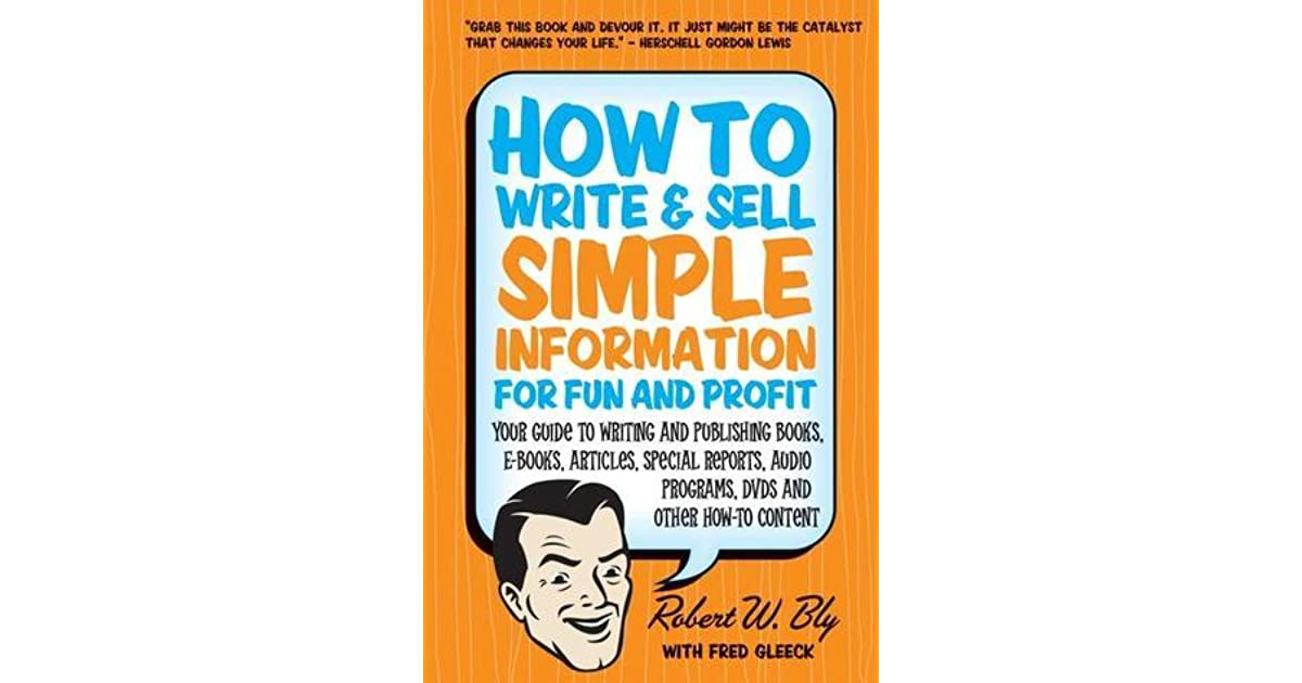 How to Write & Sell Simple Information for Fun and Profit