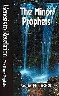 The Minor Prophets (Genesis to Revelation)