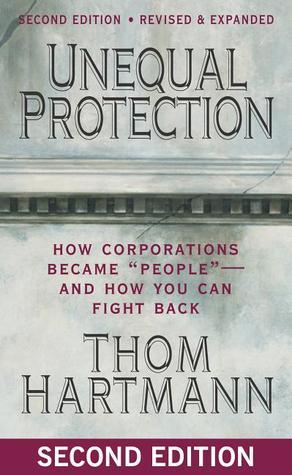 Unequal Protection How Corporation