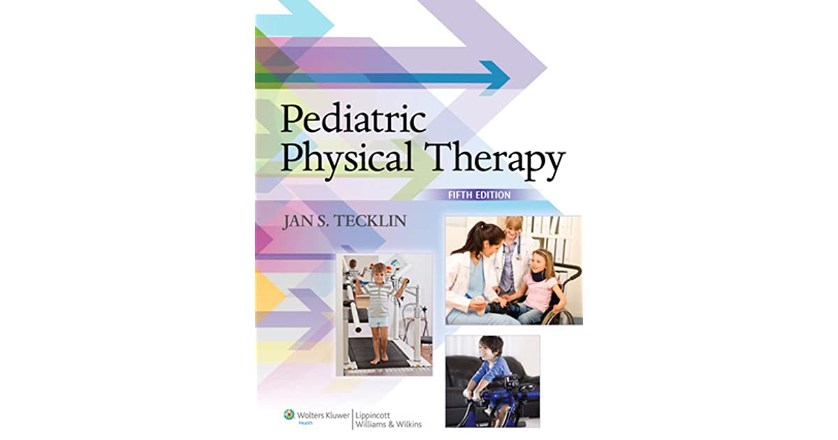 Pediatric Physical Therapy By Jan S Tecklin