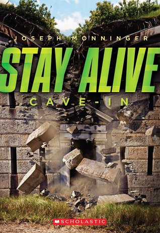 Cave-in (Stay Alive, #2)