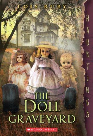 The Doll Graveyard: A Hauntings Novel