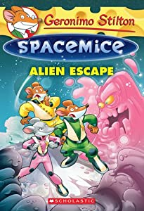 Alien Escape (Geronimo Stilton Spacemice #1)