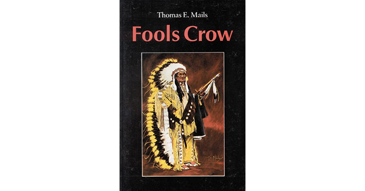 analysis of fool s crow Immediately download the fools crow summary, chapter-by-chapter analysis, book notes, essays, quotes, character descriptions, lesson plans, and more - everything you need for studying or teaching fools crow.
