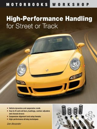 High-Performance Handling for Street or Track: Vehicle
