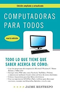 Computadoras para todos, cuarta edicion (Vintage Espanol)