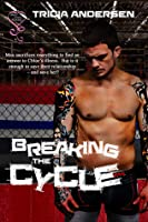 Breaking The Cycle (Hard Drive Series #1)