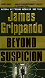 Beyond Suspicion (Jack Swyteck, #2)