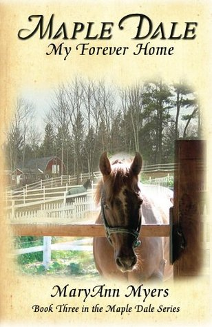 Maple Dale ~ My Forever Home (Maple Dale Series)