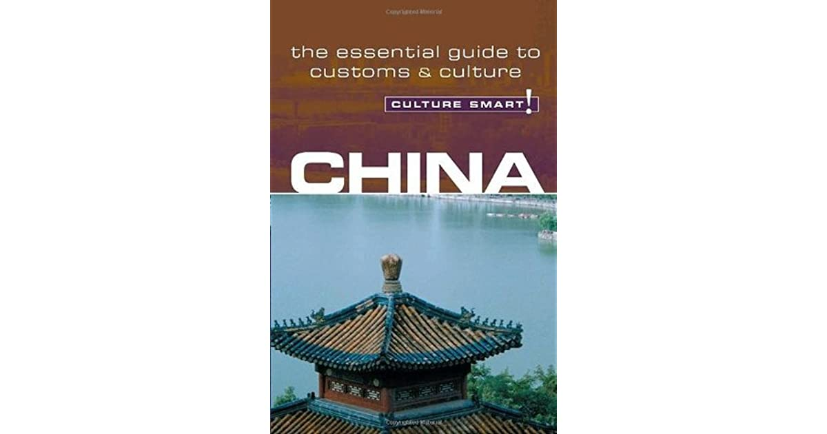 Culture Smart! China The Essential Guide to Customs /& Culture