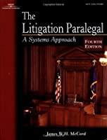 Litigation Paralegal: Systems Approach