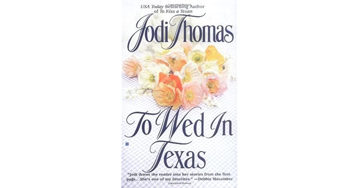 To Wed in Texas (McLain #3) by Jodi Thomas