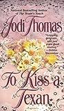 To Kiss a Texan (McLain, #2)