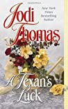 A Texan's Luck by Jodi Thomas