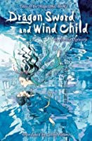 Dragon Sword and Wind Child (Tales of Magatama)