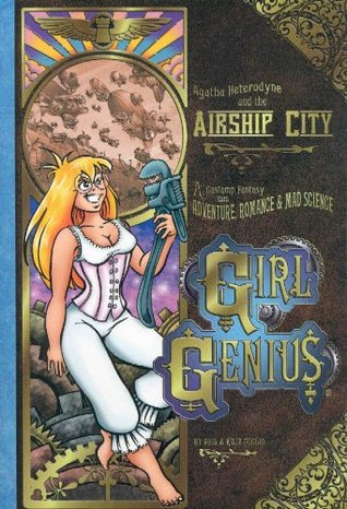 Agatha Heterodyne and the Airship City