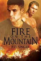 Fire on the Mountain (The Mountains)