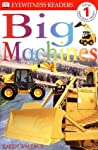 Big Machines by Karen Wallace