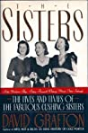 The Sisters: Babe Mortimer Paley, Betsy Roosevelt Whitney, Minnie Astor Fosburgh: The Lives and Times of the Fabulous Cushing Sisters
