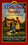 A Little House Sampler: A Collection of Early Stories and Reminiscenses