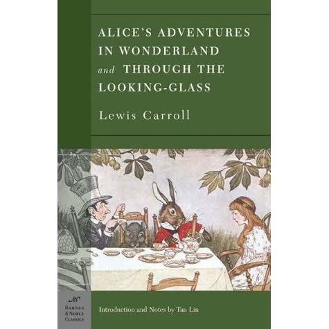 alices adventures in wonderland and through the looking glass essay Lewis carroll, pseudonym of charles lutwidge dodgson, (born january 27, 1832, daresbury, cheshire, england—died january 14, 1898, guildford, surrey), english logician, mathematician, photographer, and novelist, especially remembered for alice's adventures in wonderland (1865) and its sequel, through the looking-glass (1871.